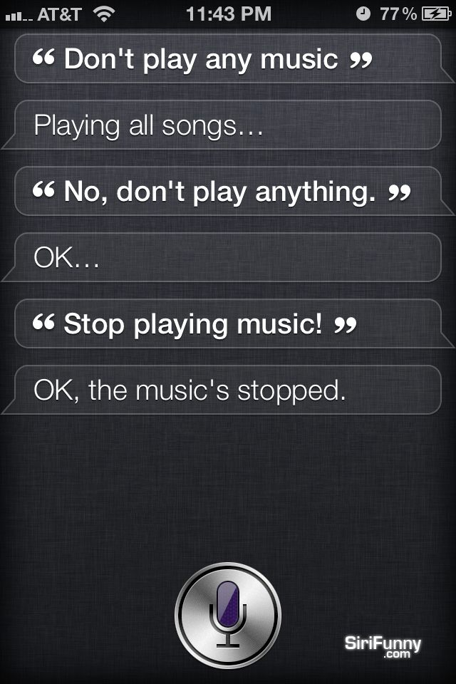 Siri, don't play any music