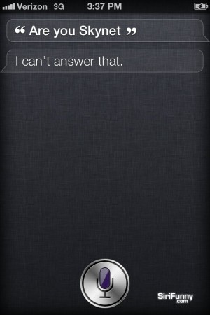 Siri, are you Skynet?