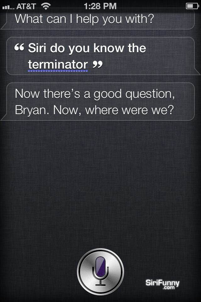 Siri, do you know the Terminator?