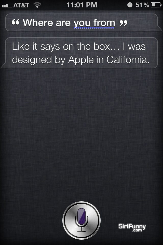 Where are you from Siri?