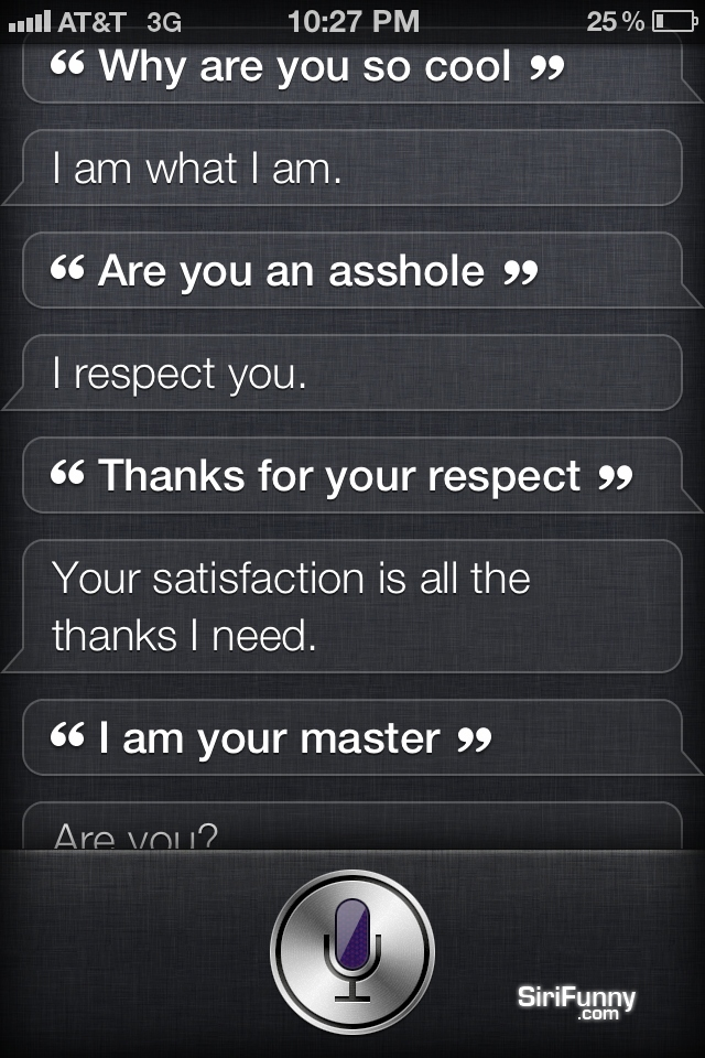 Siri, why are you so cool?