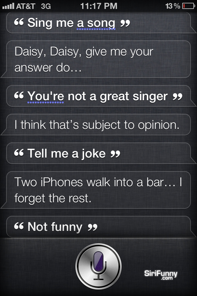 You're not a great singer, Siri