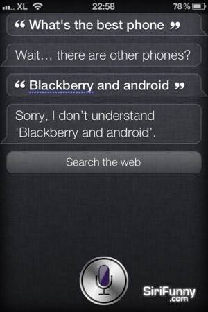 Siri, how about Blackberry and Android?