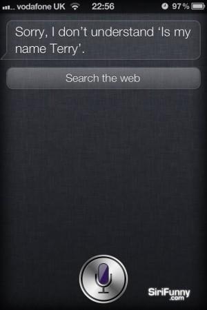 Siri, is my name Terry?