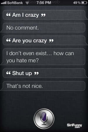 Siri, are you crazy?