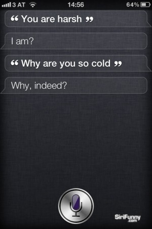 Siri, you are harsch
