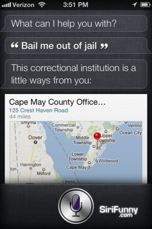 Bail me out Siri