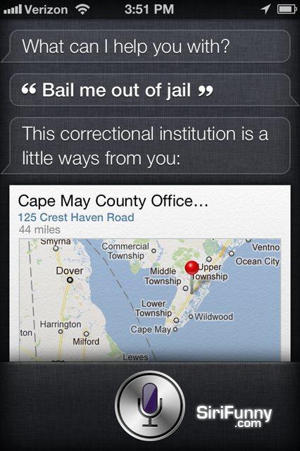 Bail me out Siri
