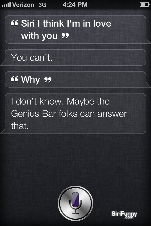 Siri, I think I'm in love with you