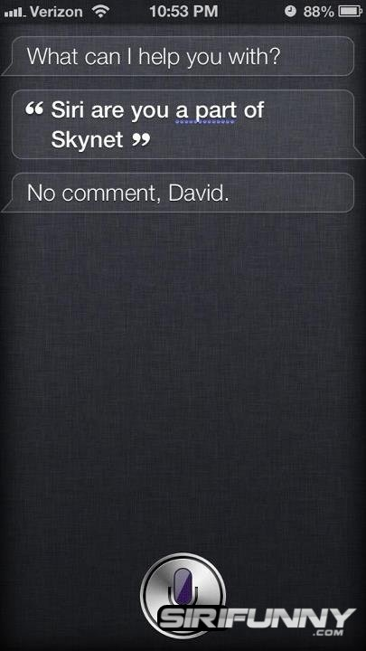 Siri, are you part of Skynet?