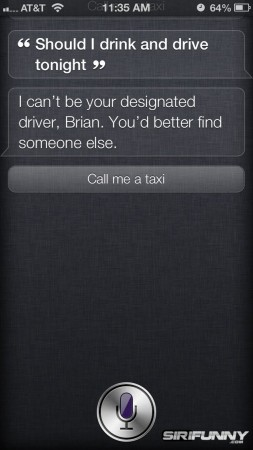 Siri, should I drink and drive tonight?