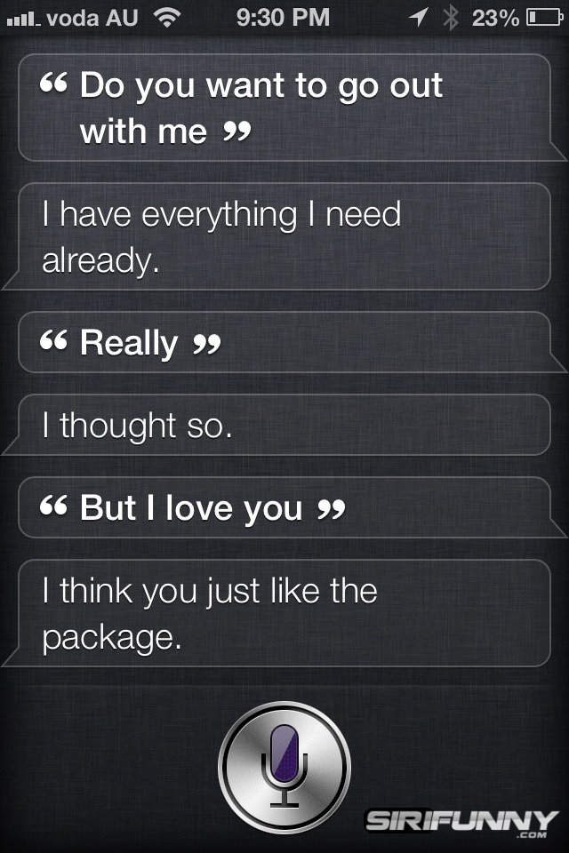 Do you want to go out with me, Siri?