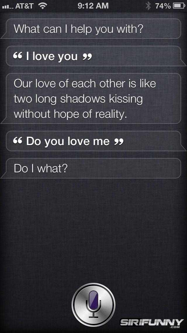 I love you, Siri