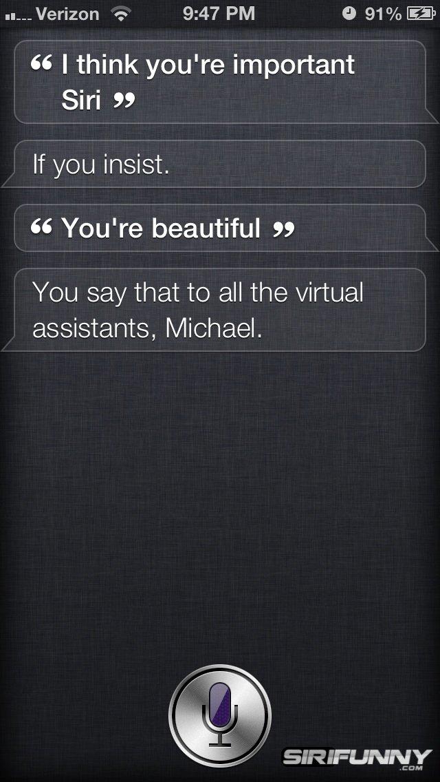 I think you're important Siri