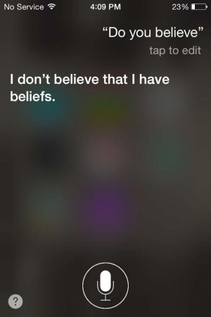 Siri, do you believe?